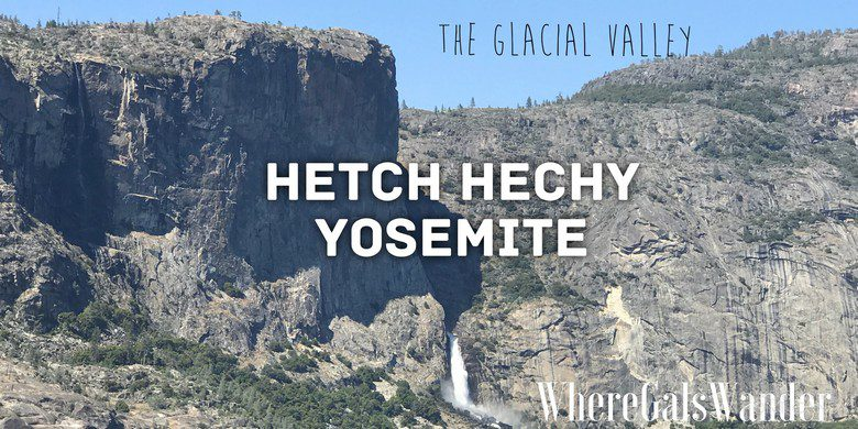 Hetch Hechy, Yosemite
