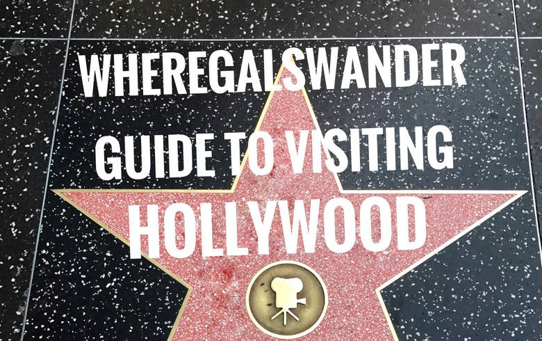 WhereGalsWander.com tips to visiting Hollywood Boulevard, the Hollywood Sign & famous landmarks.