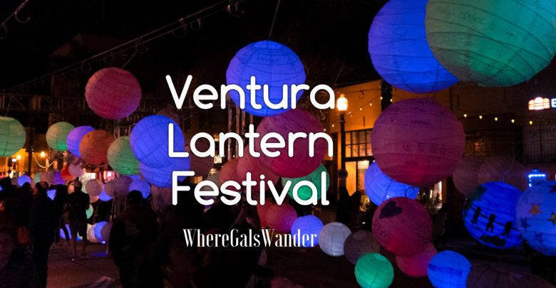 Ventura Lantern Street Festival