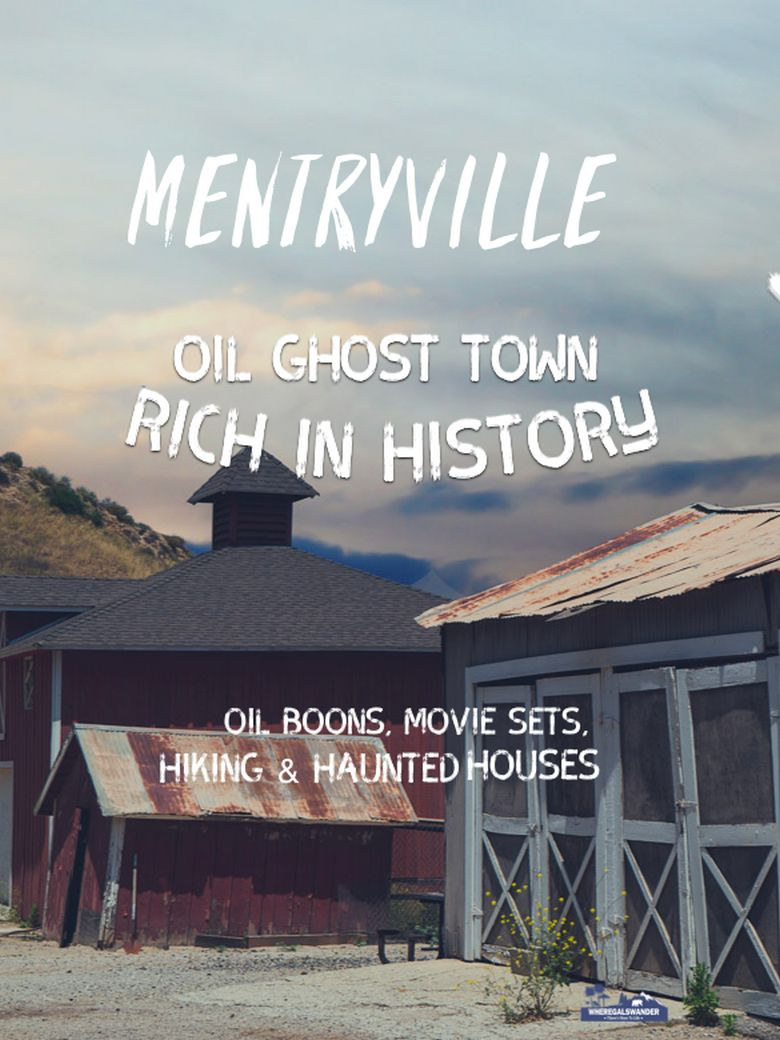 Mentryville Oil Ghost Town Rich In History Where Gals Wander