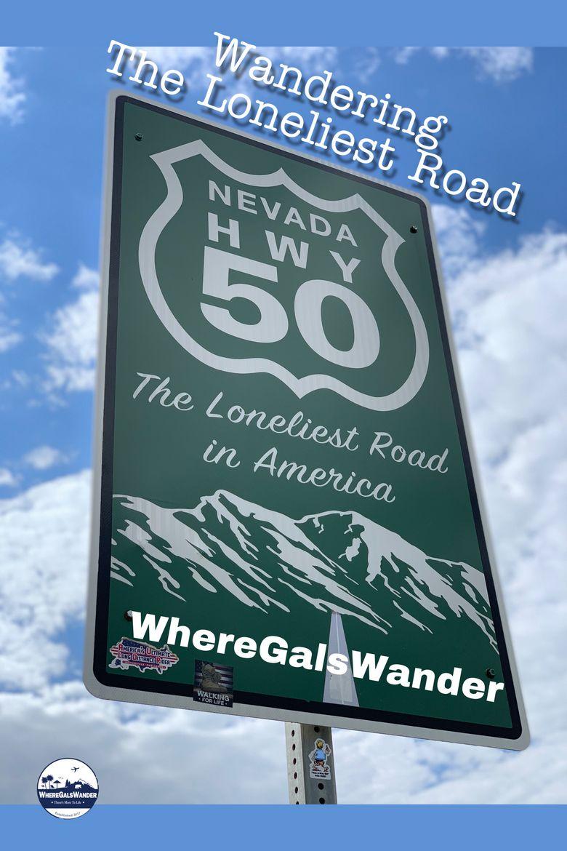 Wandering the Loneliest Road