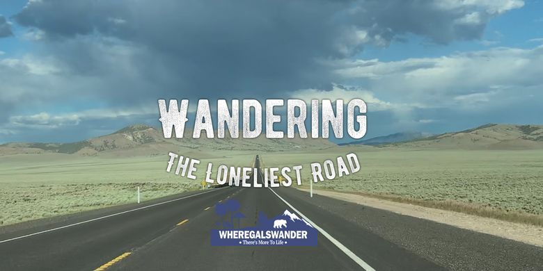 Wandering The Loneliest Road - Where Gals Wander on u.s. route 50 in maryland, road trip in america, appalachian mountains north america, road signs in america, nevada state route 163, interstate 80 in utah, lincoln highway, cave rock tunnel, u.s. route 93 alternate, prettiest road in america, first paved road in america, busiest road in america, interstate 15 in nevada, u.s. route 6 in nevada, straightest road in america, loneliest place in america, interstate 80 business, street life america, most haunted road in america, best road in america, utah state route 65, u.s. route 50, scariest road in america, u.s. route 95 in nevada, u.s. route 395 in nevada, u.s. route 50 in west virginia, hwy 50 loneliest highway in the america, nevada state route 319, roughest road in america, us hwy 50 loneliest highway in america, nevada state route 362, interstate 80 in nevada, u.s. route 50 in utah, nevada state route 88, u.s. route 395,