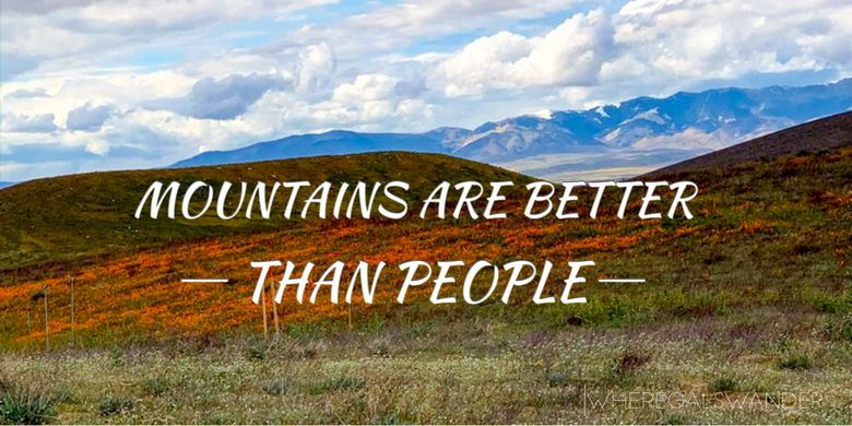 Mountains are better than people